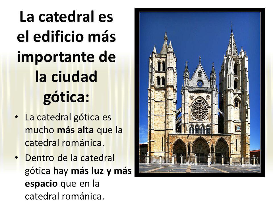 La catedral es el edificio más importante de la ciudad gótica: