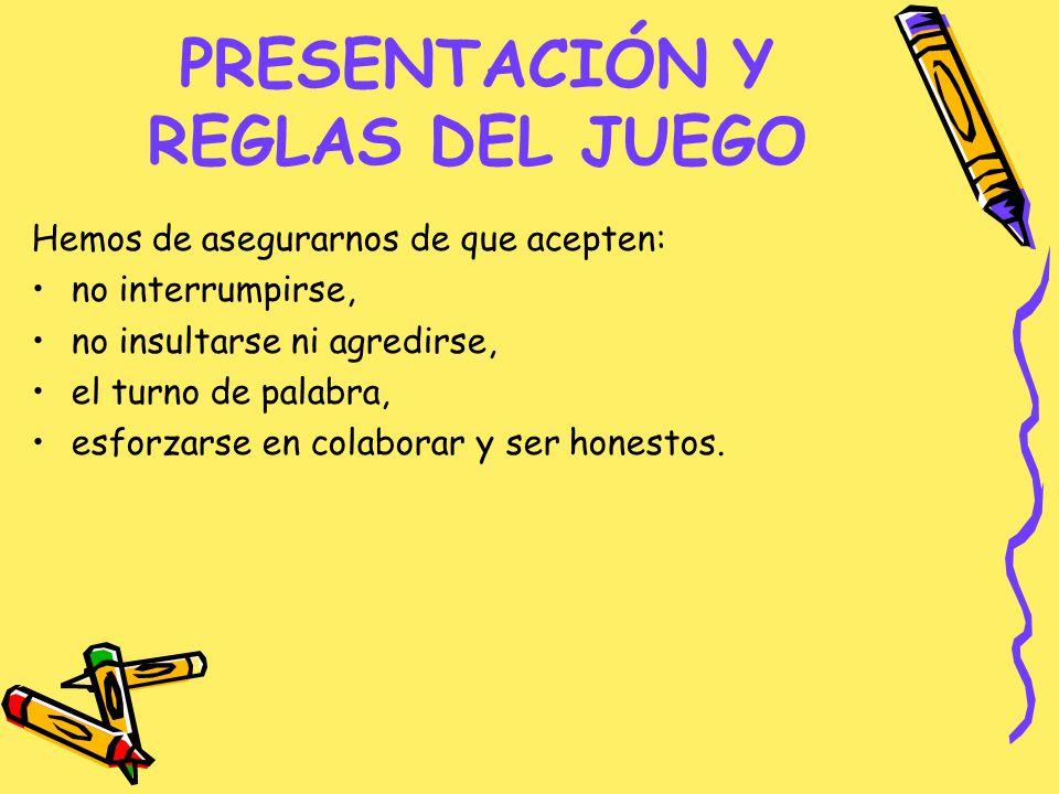 PRESENTACIÓN Y REGLAS DEL JUEGO