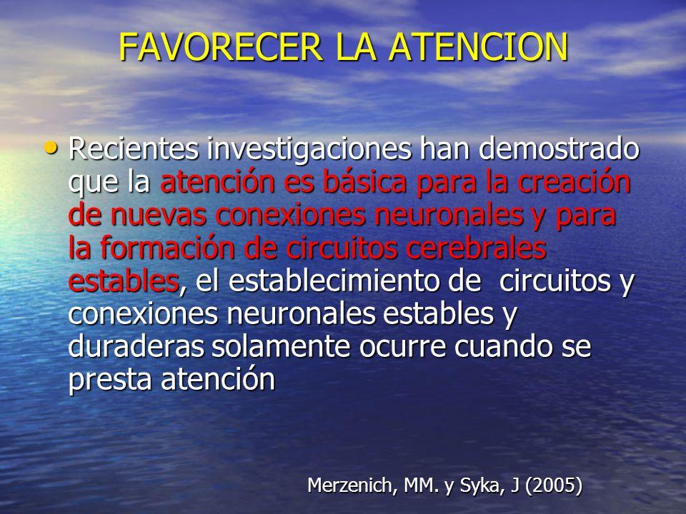 FAVORECER LA ATENCION