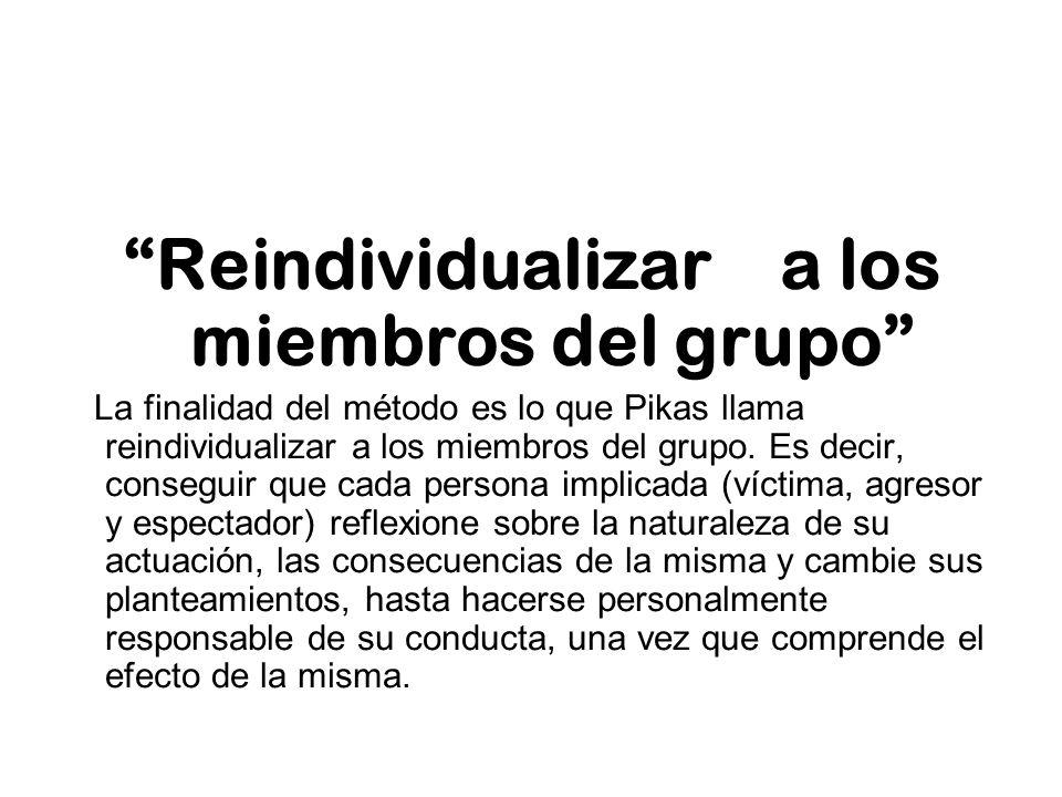 Reindividualizar a los miembros del grupo