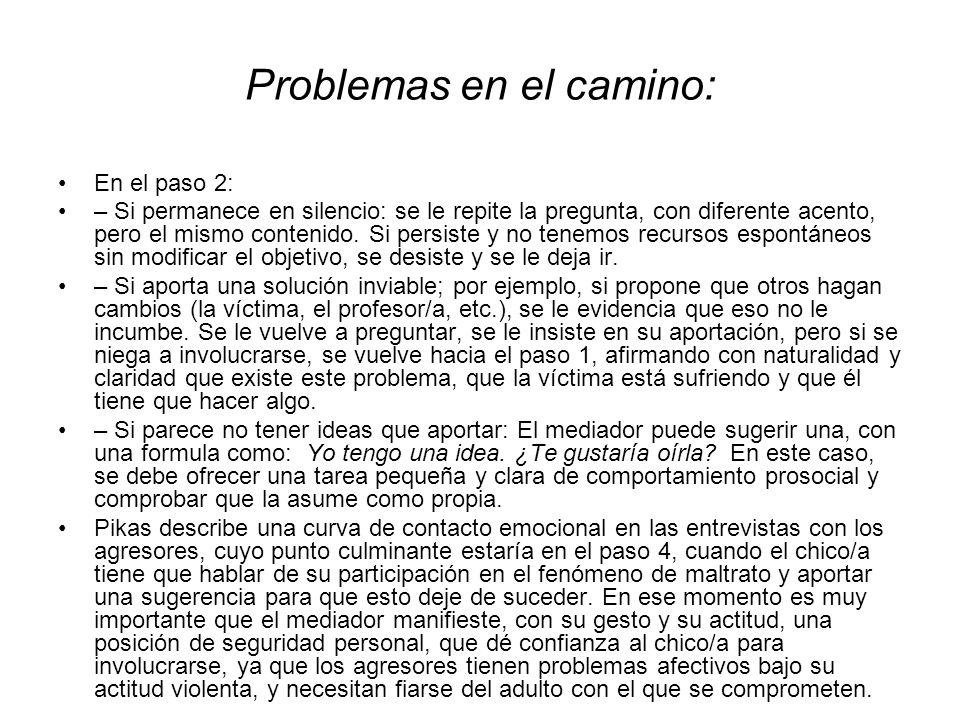 Problemas en el camino: