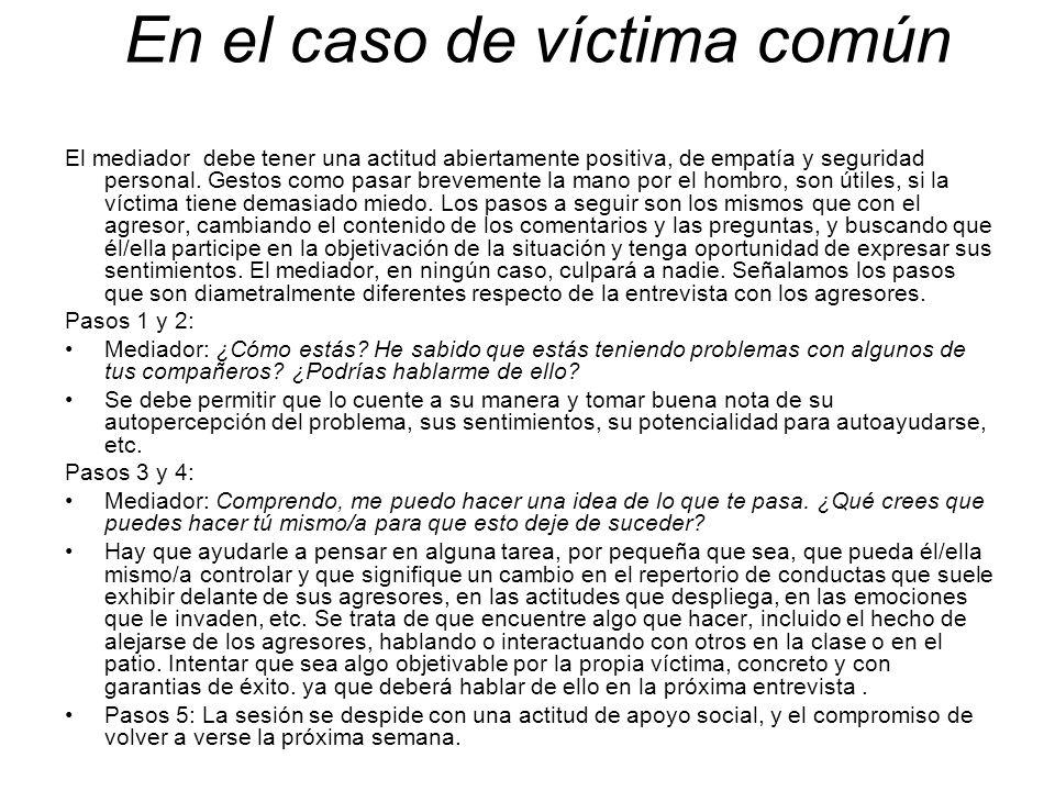 En el caso de víctima común