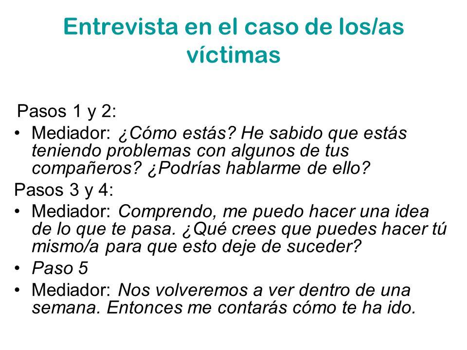 Entrevista en el caso de los/as víctimas