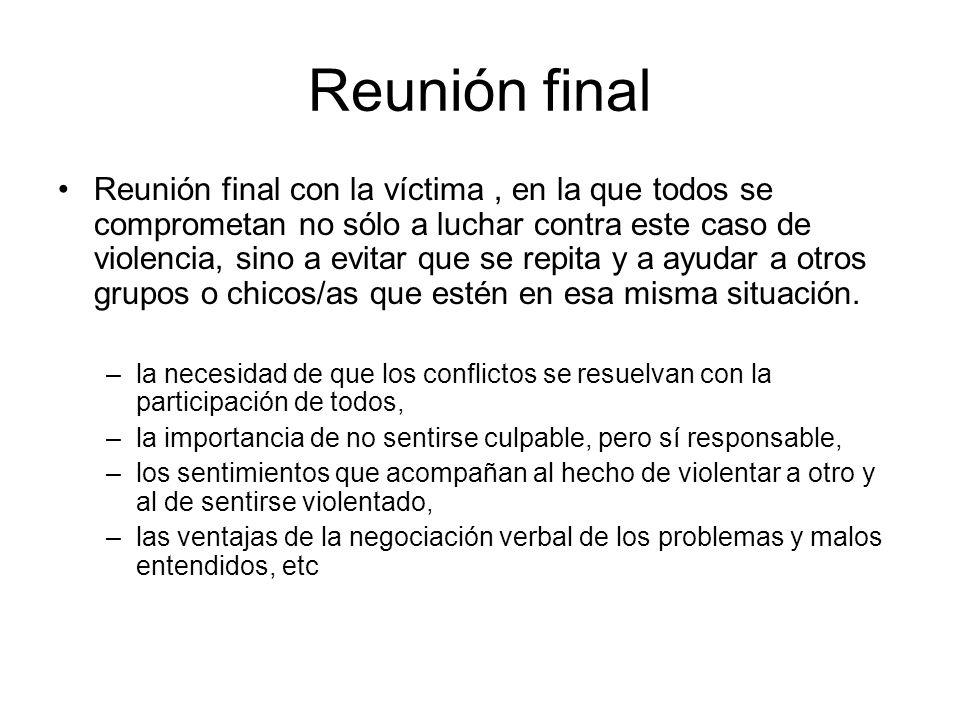 Reunión final