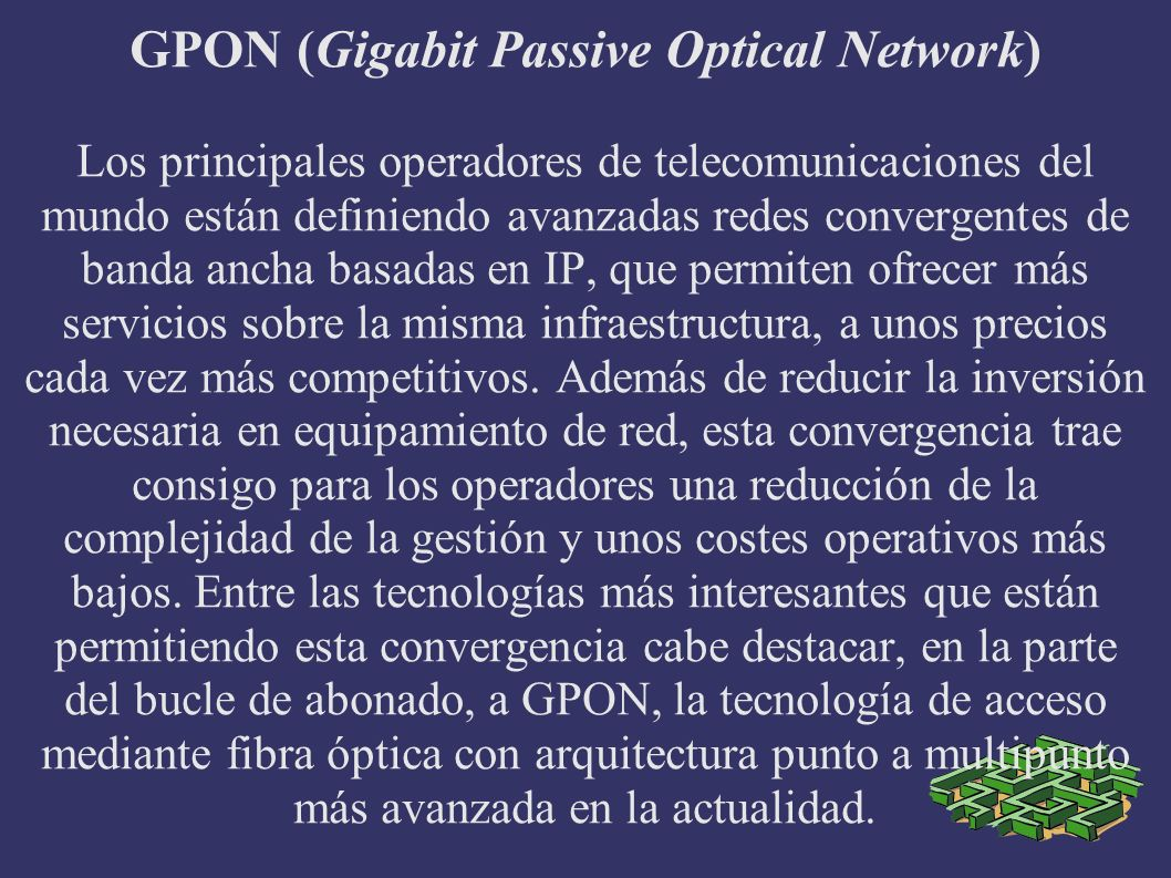 GPON (Gigabit Passive Optical Network)