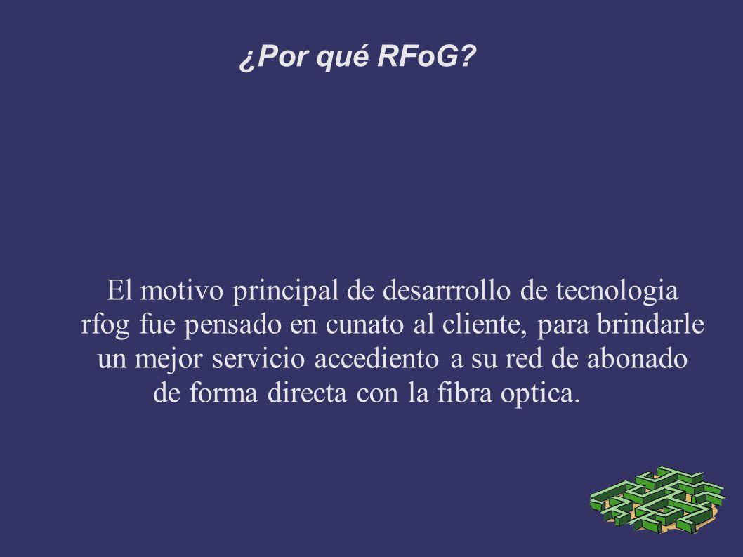 ¿Por qué RFoG