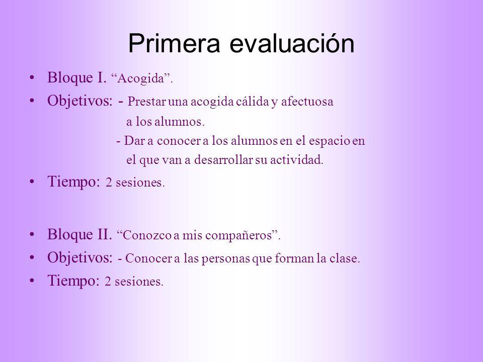 Primera evaluación Bloque I. Acogida .