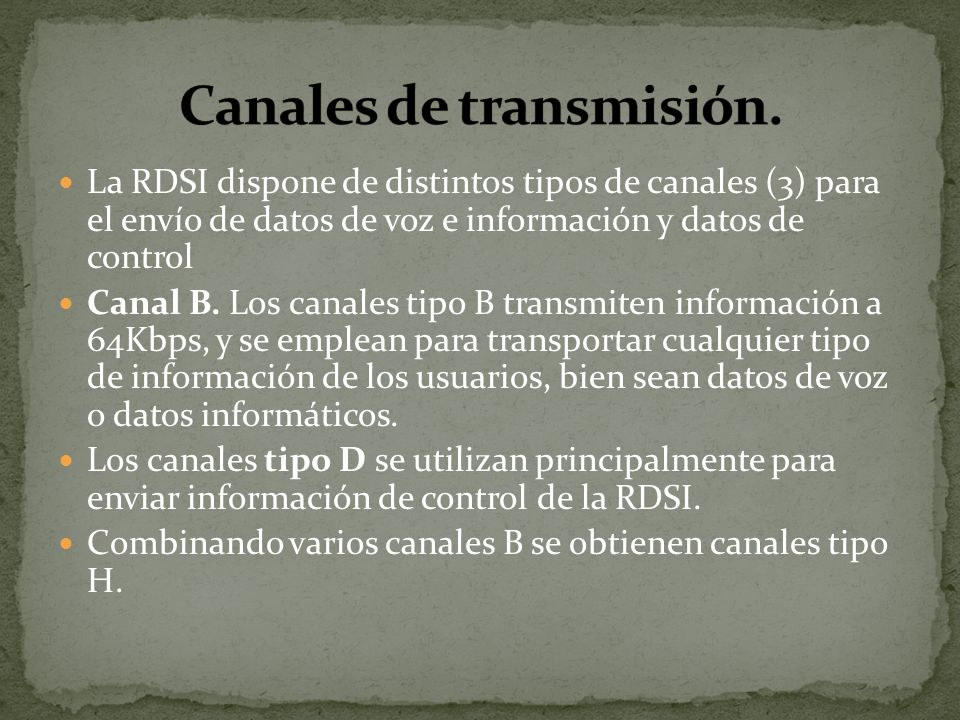 Canales de transmisión.