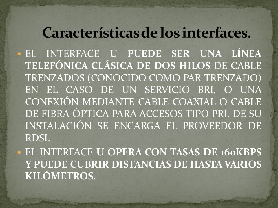 Características de los interfaces.