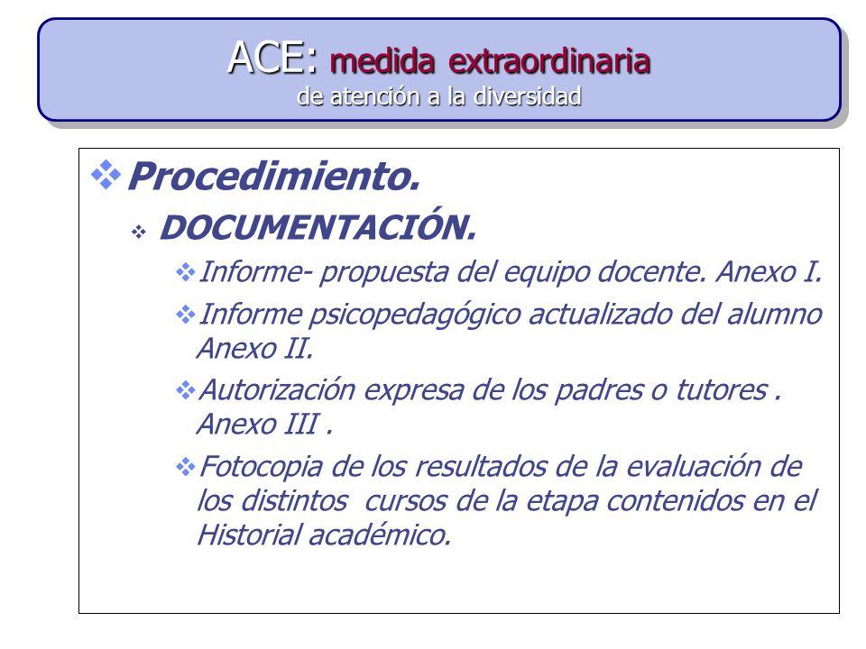 ACE: medida extraordinaria