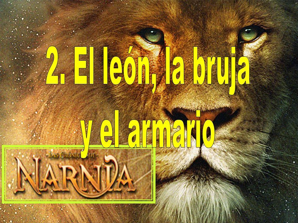 2. El león, la bruja y el armario
