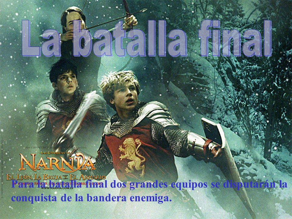 La batalla final Para la batalla final dos grandes equipos se disputarán la conquista de la bandera enemiga.