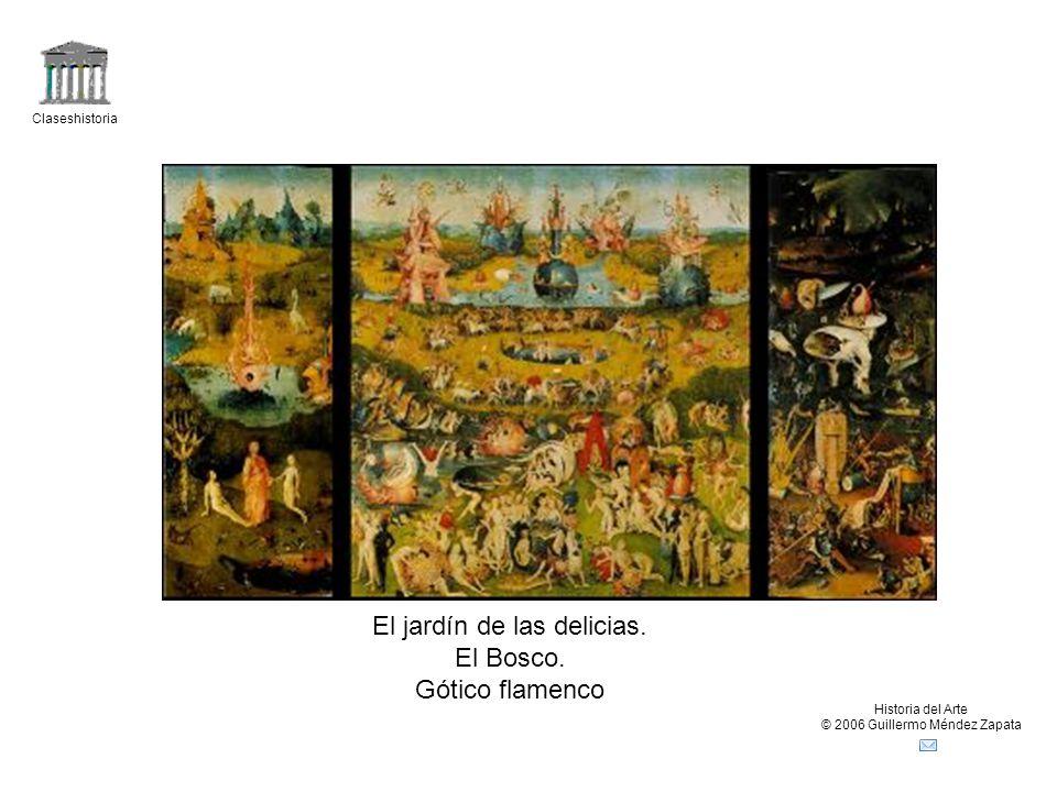 El jardín de las delicias. El Bosco. Gótico flamenco