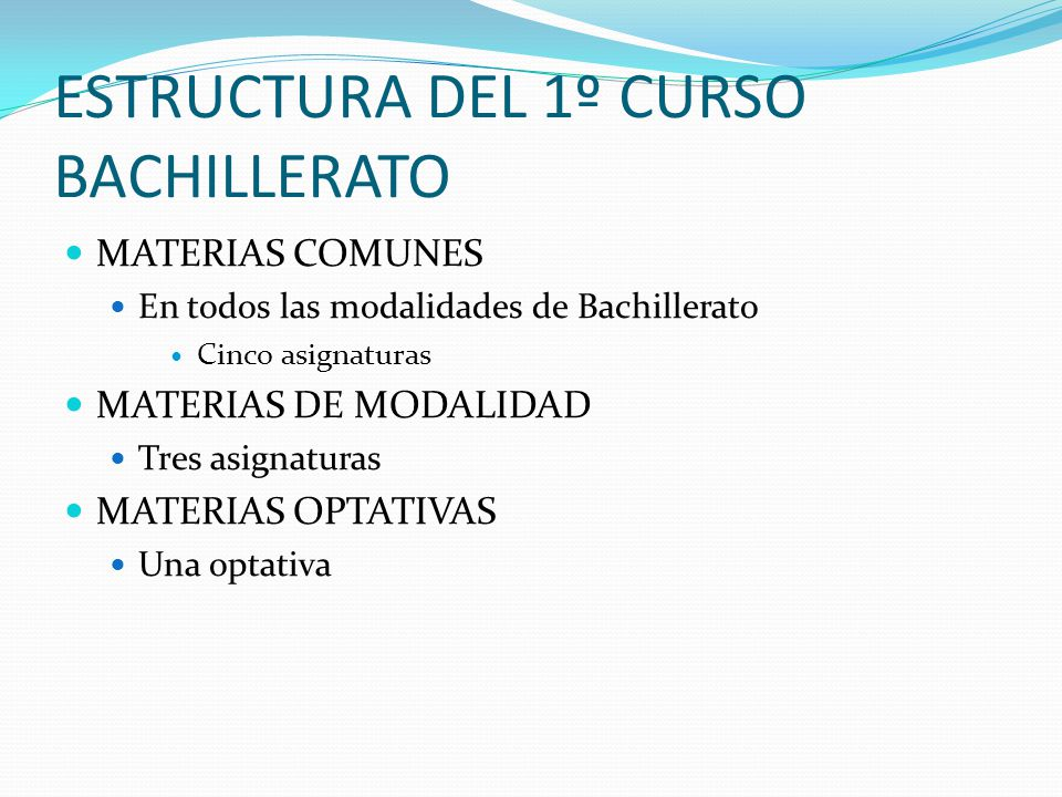 ESTRUCTURA DEL 1º CURSO BACHILLERATO