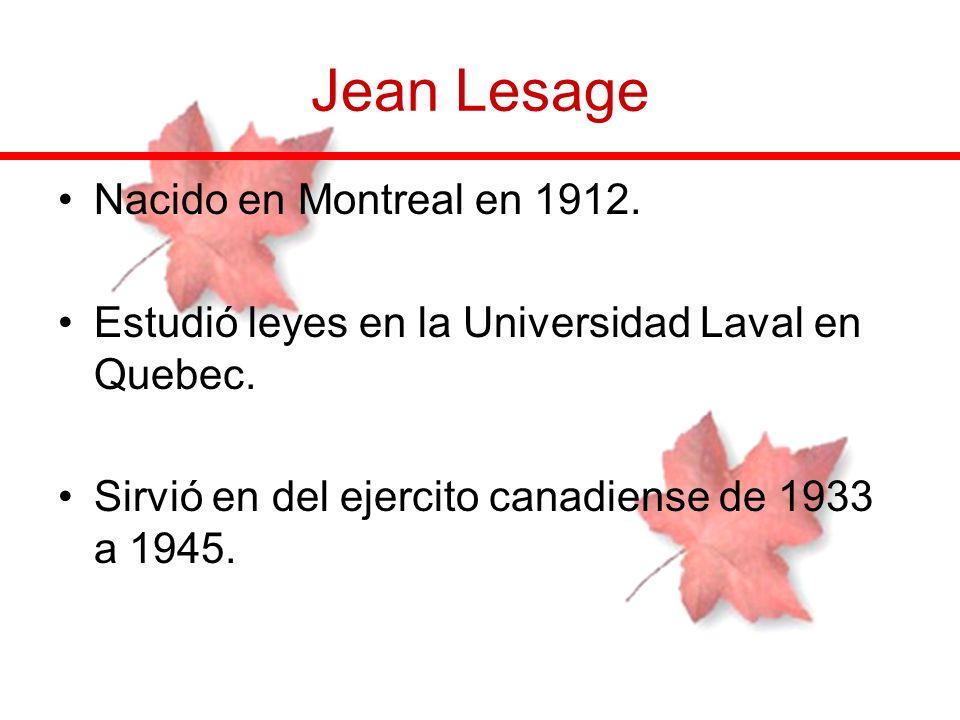 Jean Lesage Nacido en Montreal en 1912.