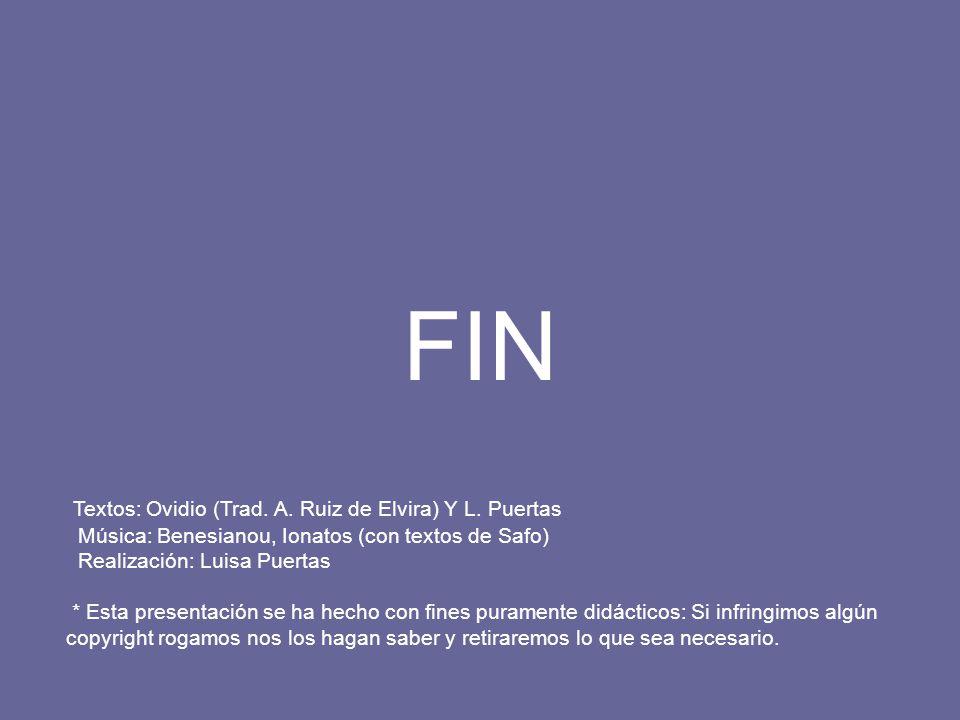 FIN Textos: Ovidio (Trad. A. Ruiz de Elvira) Y L. Puertas