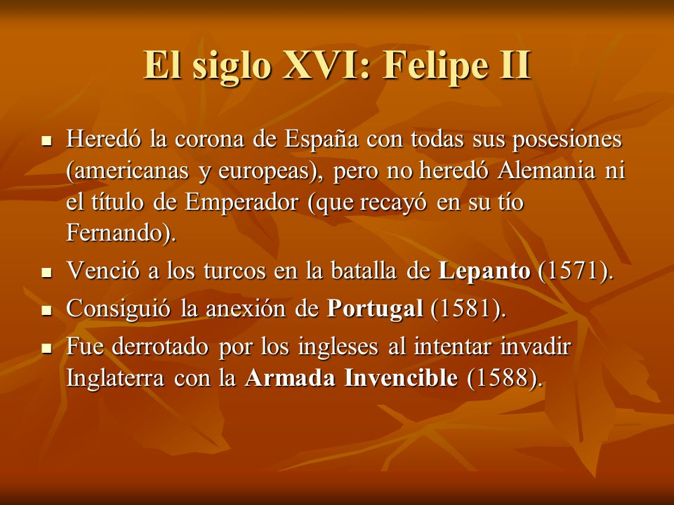 El siglo XVI: Felipe II