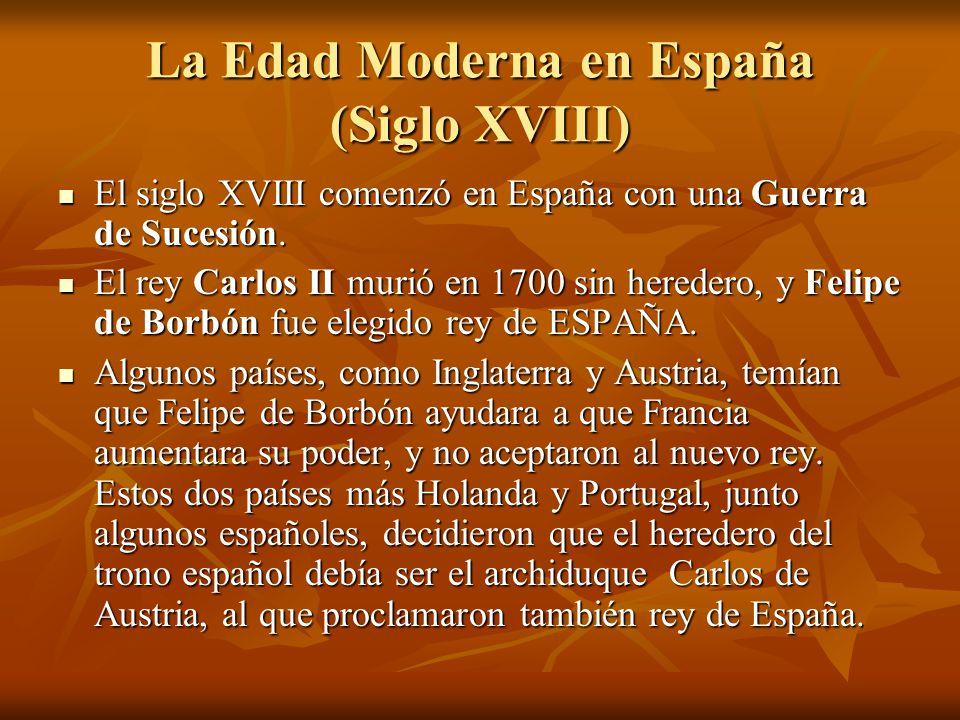 La Edad Moderna en España (Siglo XVIII)