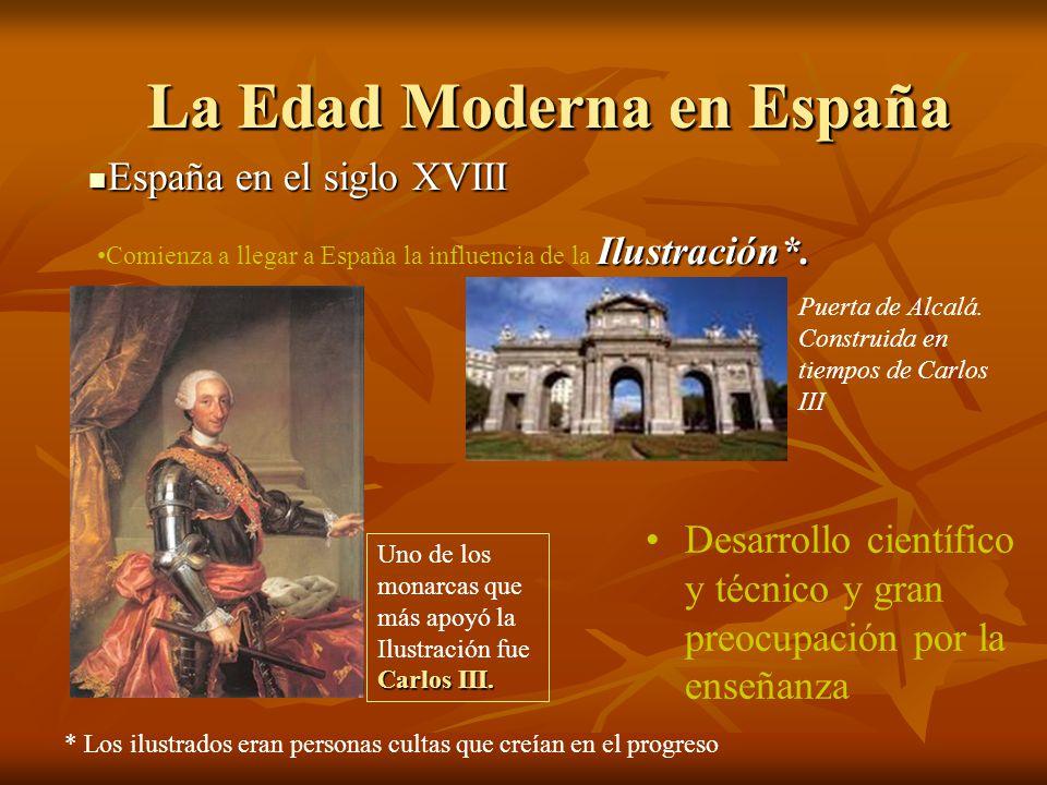 La Edad Moderna en España La Edad Moderna en España