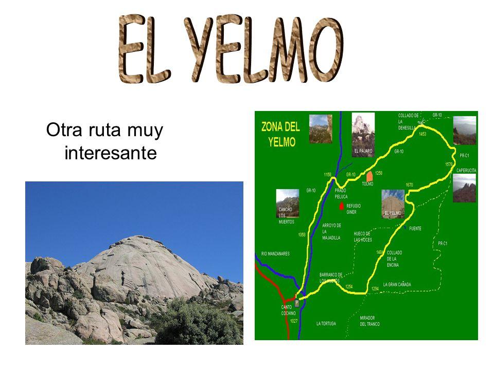 EL YELMO Otra ruta muy interesante