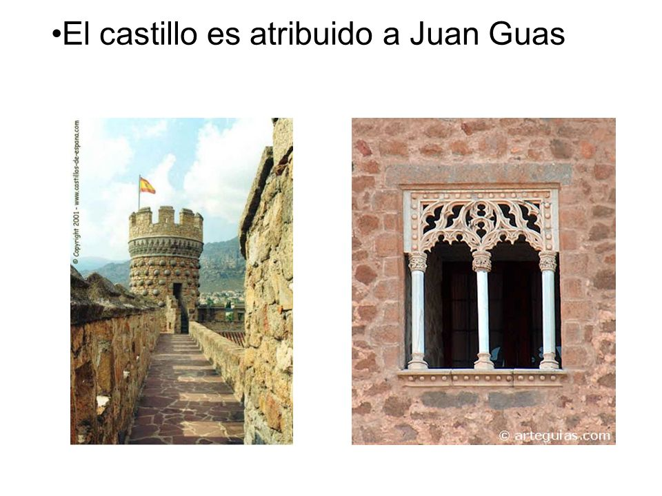 El castillo es atribuido a Juan Guas