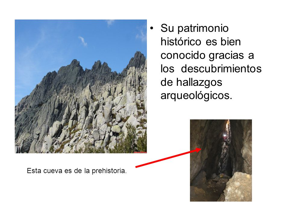 Su patrimonio histórico es bien conocido gracias a los descubrimientos de hallazgos arqueológicos.