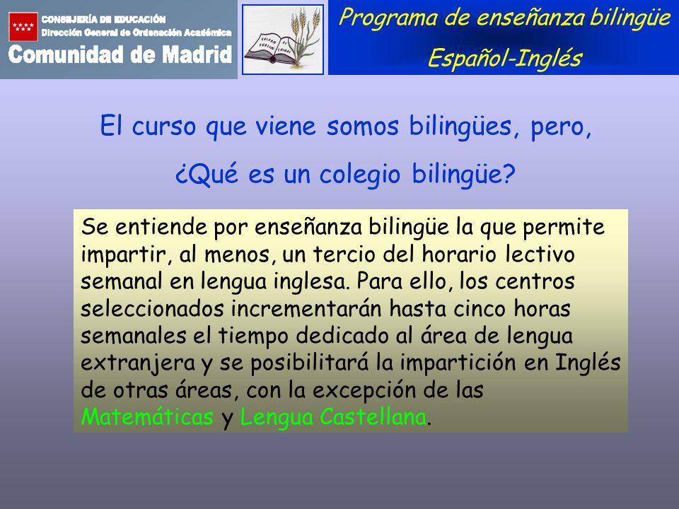 El curso que viene somos bilingües, pero, ¿Qué es un colegio bilingüe