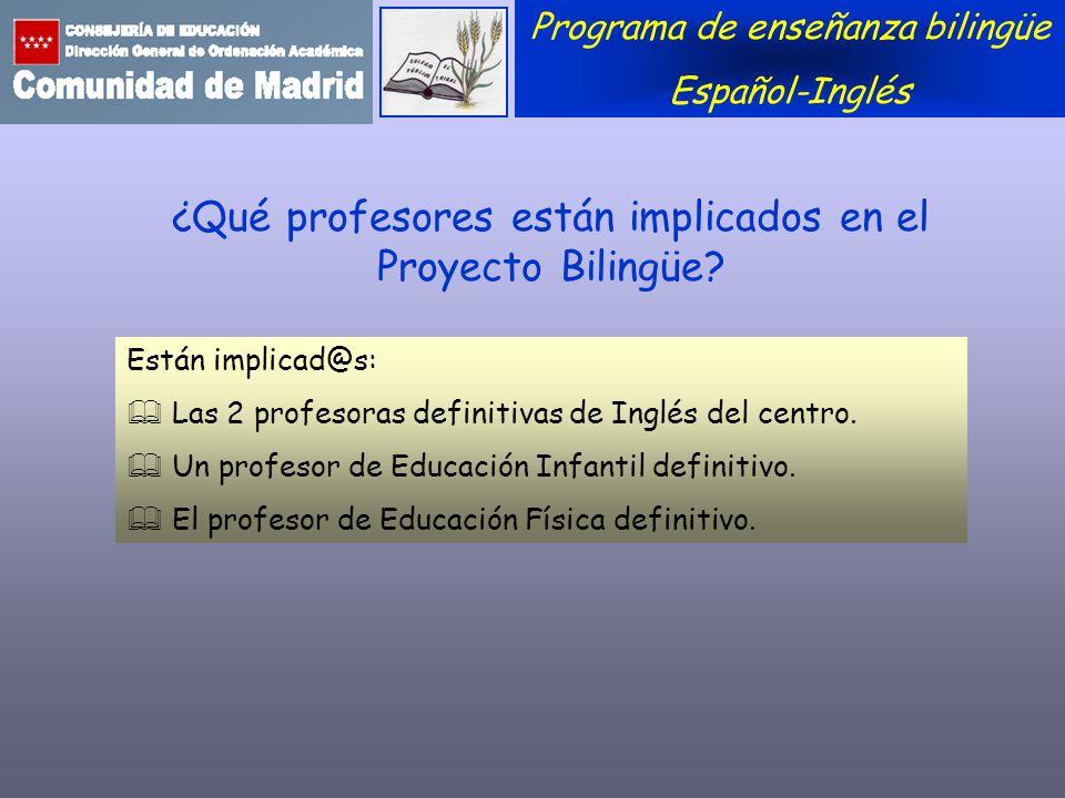 ¿Qué profesores están implicados en el Proyecto Bilingüe