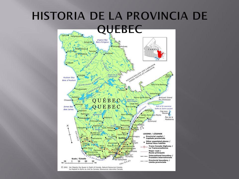 HISTORIA DE LA PROVINCIA DE QUEBEC