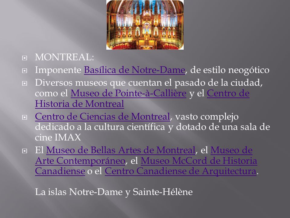 MONTREAL:Imponente Basílica de Notre-Dame, de estilo neogótico.
