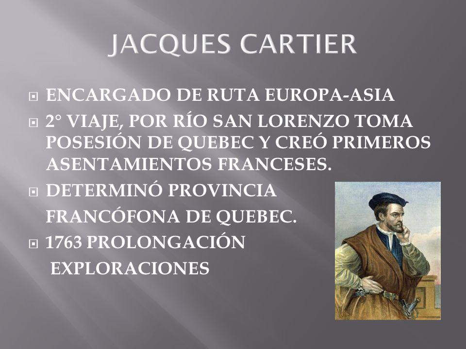JACQUES CARTIER ENCARGADO DE RUTA EUROPA-ASIA