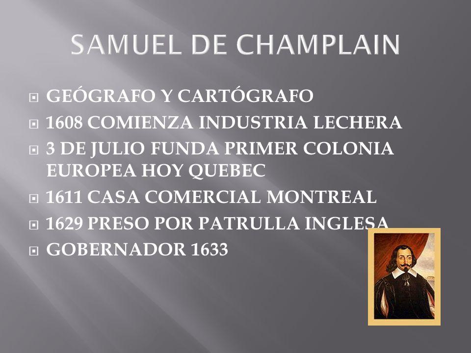 SAMUEL DE CHAMPLAIN GEÓGRAFO Y CARTÓGRAFO