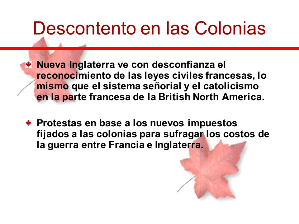 Descontento en las Colonias