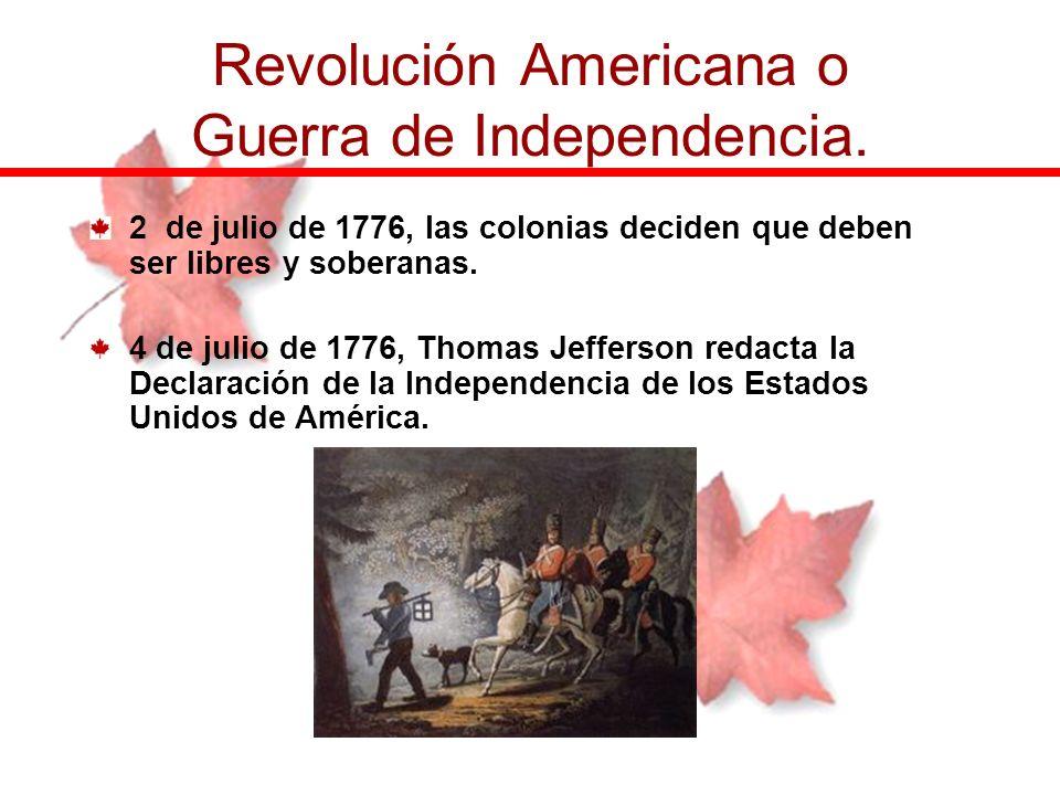 Revolución Americana o Guerra de Independencia.