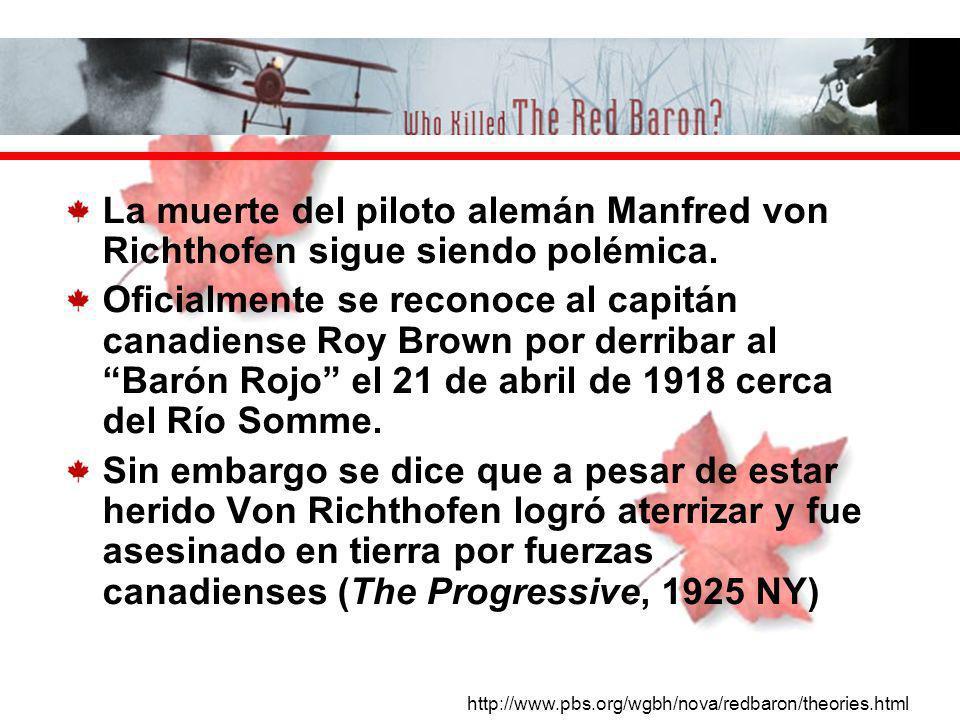 La muerte del piloto alemán Manfred von Richthofen sigue siendo polémica.