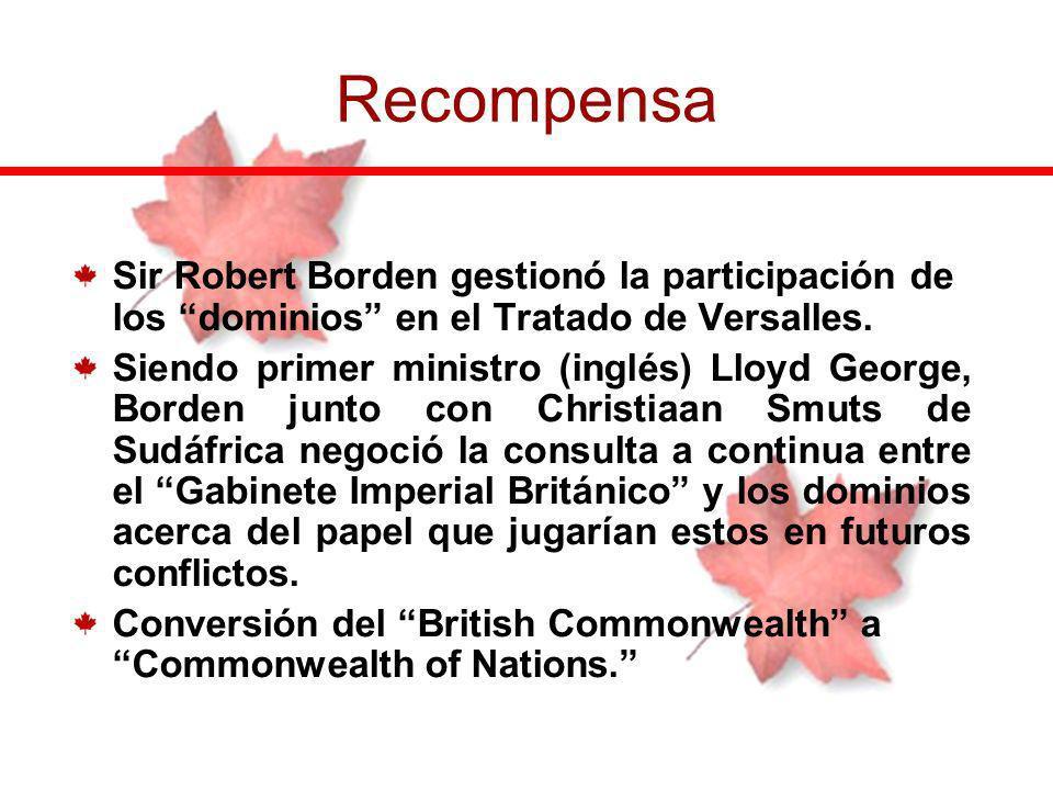 Recompensa Sir Robert Borden gestionó la participación de los dominios en el Tratado de Versalles.