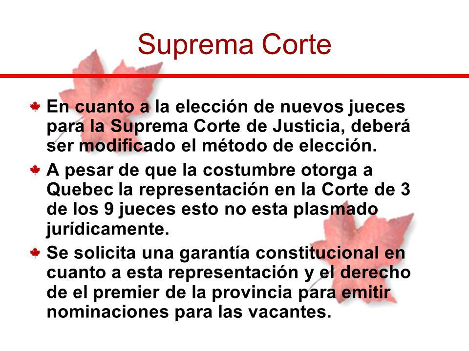 Suprema Corte En cuanto a la elección de nuevos jueces para la Suprema Corte de Justicia, deberá ser modificado el método de elección.