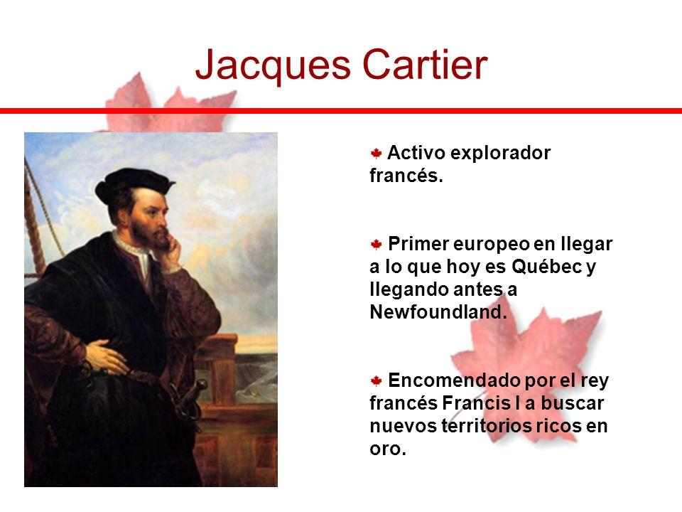 Jacques Cartier Activo explorador francés.