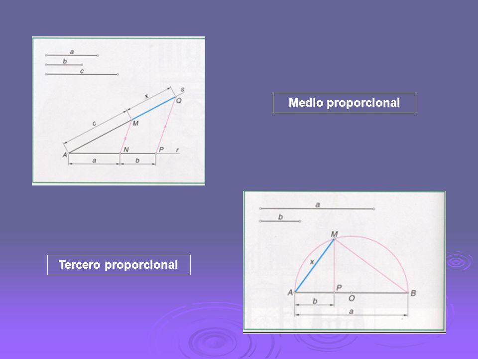 Medio proporcional Tercero proporcional