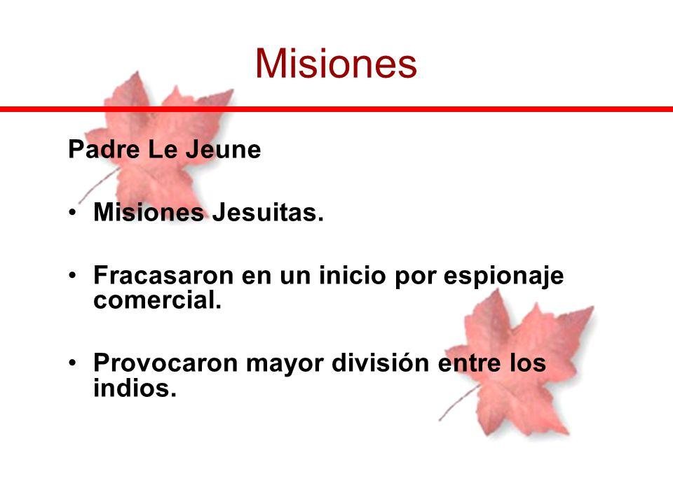 Misiones Padre Le Jeune Misiones Jesuitas.