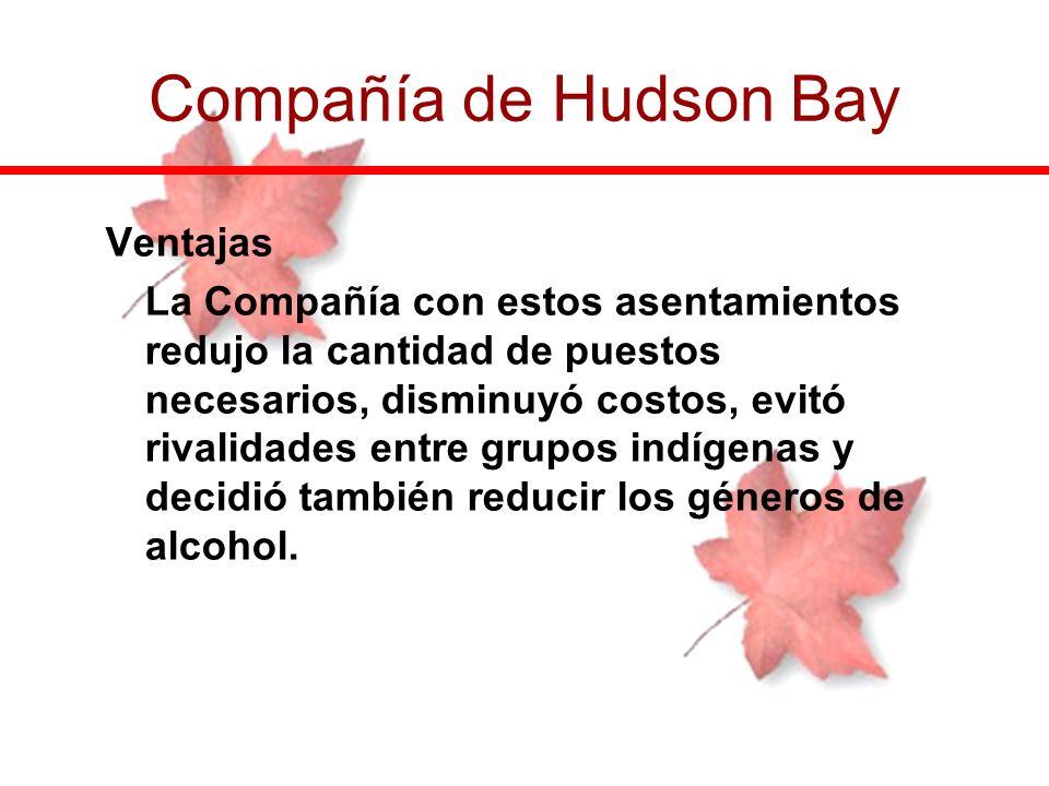 Compañía de Hudson Bay Ventajas