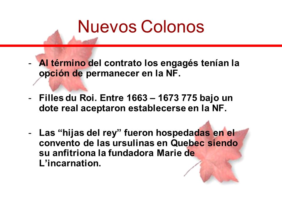 Nuevos ColonosAl término del contrato los engagés tenían la opción de permanecer en la NF.