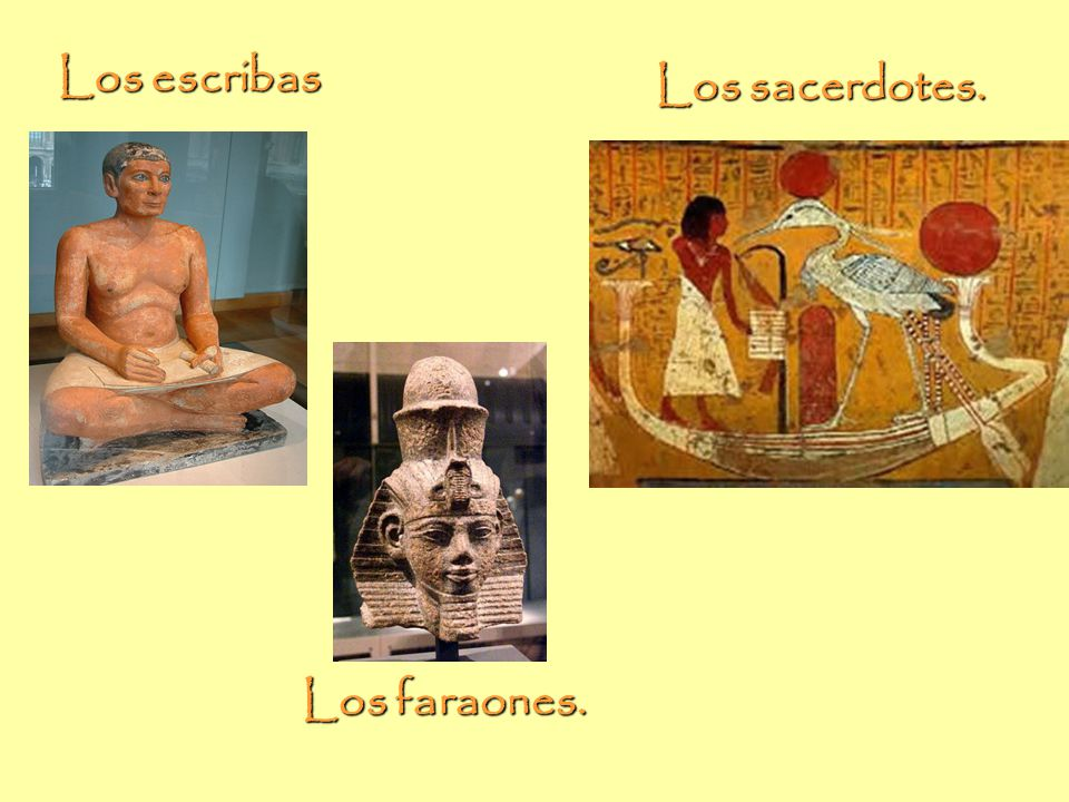 Escribas, sacerdotes, y faraones