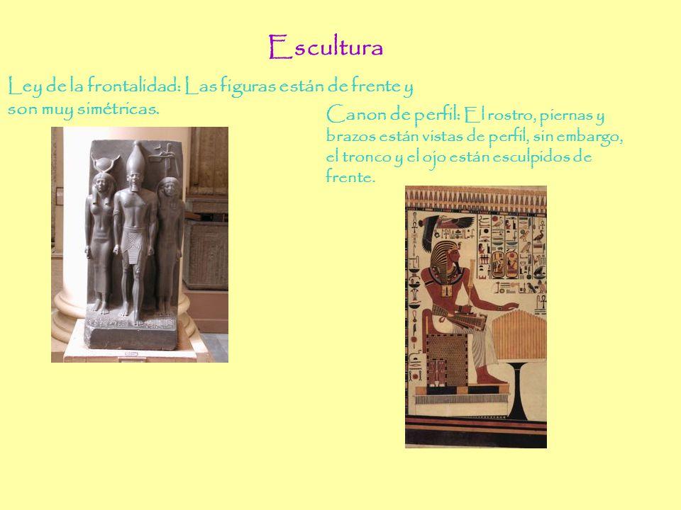 Escultura Escultura. Ley de la frontalidad: Las figuras están de frente y. son muy simétricas.