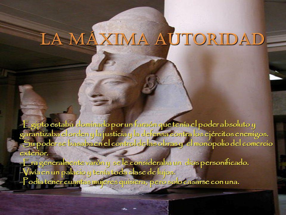 La máxima autoridad LA MÁXIMA AUTORIDAD