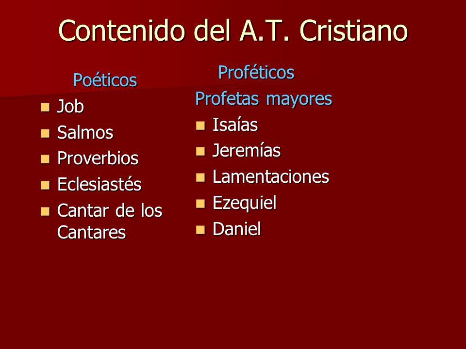 Contenido del A.T. Cristiano
