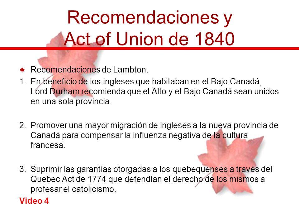 Recomendaciones y Act of Union de 1840
