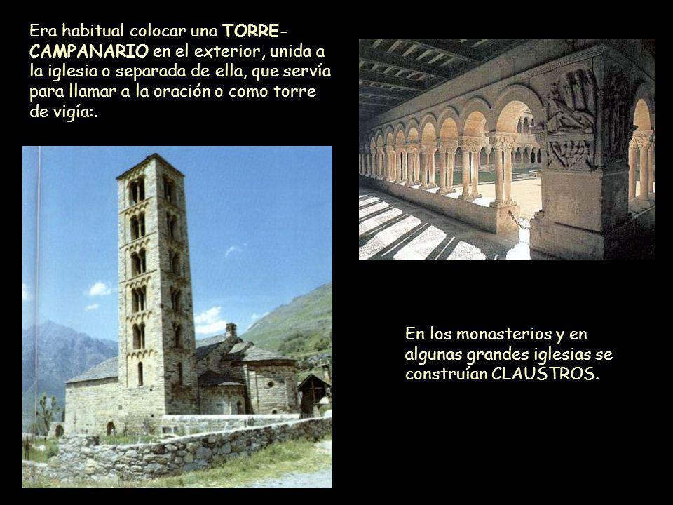 Era habitual colocar una TORRE-CAMPANARIO en el exterior, unida a la iglesia o separada de ella, que servía para llamar a la oración o como torre de vigía:.