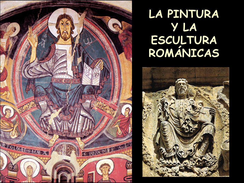 LA PINTURA Y LA ESCULTURA ROMÁNICAS