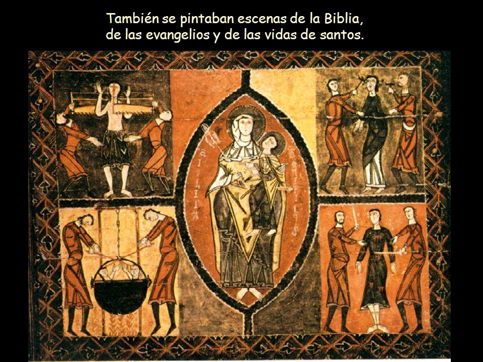 También se pintaban escenas de la Biblia, de las evangelios y de las vidas de santos.